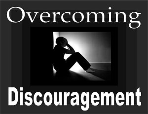 Overcoming Discouragement